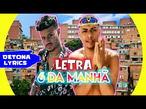 MC Piedro e MC Lipi - 6 Da Manhã (Letra Oficial) DJ GM