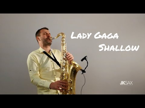 Lady Gaga, Bradley Cooper - Shallow (A Star Is Born) - Saxophone Cover By JK Sax Mp3