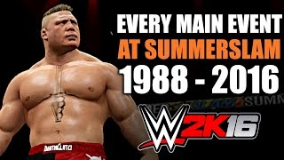WWE 2K16: Every Main Event at SummerSlam (1988 - 2016)