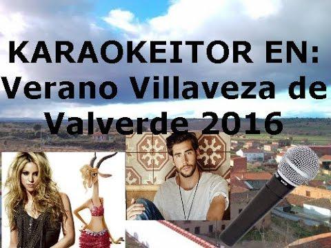 KARAOKEITOR | Villaveza de Valverde 2016. Emoción, ridículo y risas ;)