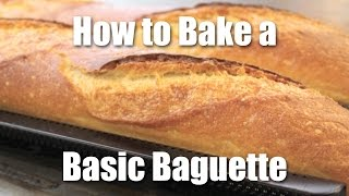 How To Make A Basic Baguette