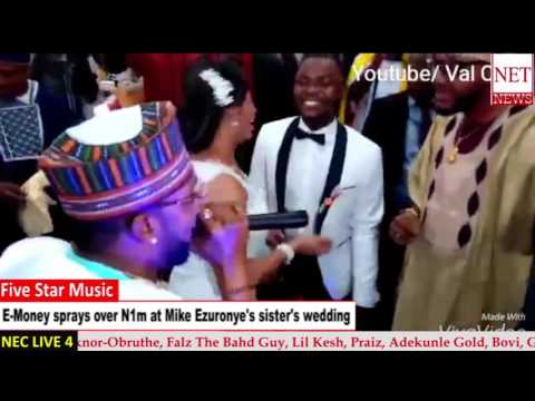 E-Money sprays over N1m at Mike Ezuruonye's Sister's wedding