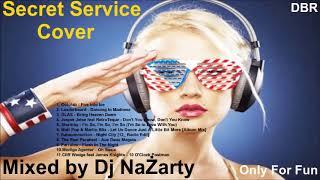 Secret Service Cover Megamix (Mixed by Dj NaŻarty) 2018