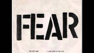 "FEAR - I Love Livin In The City (7"" version)"