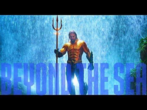 Aquaman l Beyond The Sea