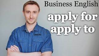 Apply to VS Apply for. Бизнес английский для начинающих