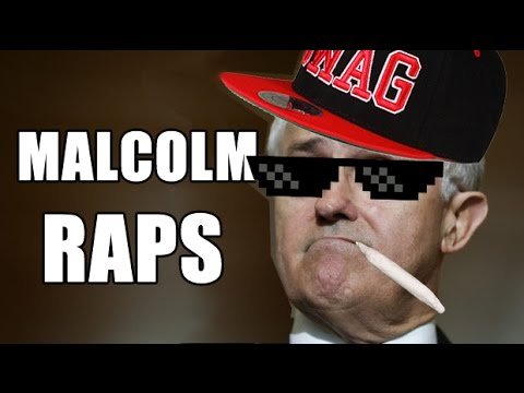Malcolm Turnbull 'Raps' (And He Has A Lot Of Money)