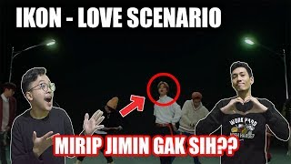 ( MIRIP JIMIN??!! ) IKON - LOVE SCENARIO MV REACTION