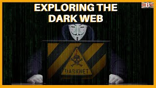Exploring the Dark Web - Best Dark Websites to Check Out