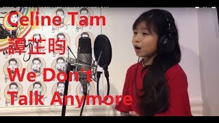 We Don't Talk Anymore CHARLIE PUTH covered by Celine Tam