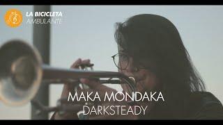 #LBA   Maka Mondaka   Darksteady