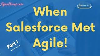 Agile in Salesforce | Agile Salesforce Implementation