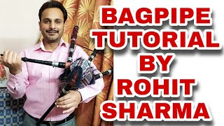 BAGPIPE TUTORIAL | HOW TO PLAY & HANDLING POSITION BY ROHIT SHARMA