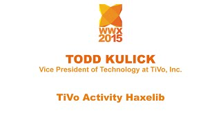 """TiVo Activity Haxelib"" by Todd Kulick"