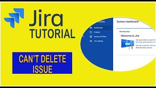 Jira Tutorial   Why I can't Delete an Issue ? [2020]