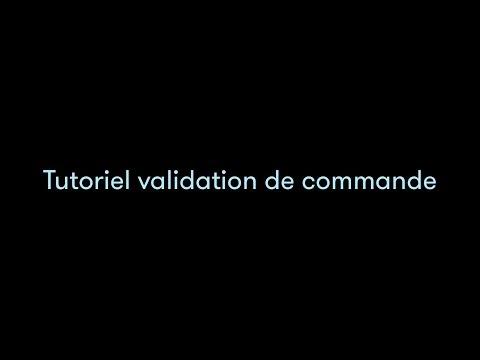 TUTO VIDEO MOLLATPRO - Valider une commande