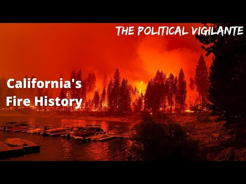 California Fires 100 Year History Of Getting Worse