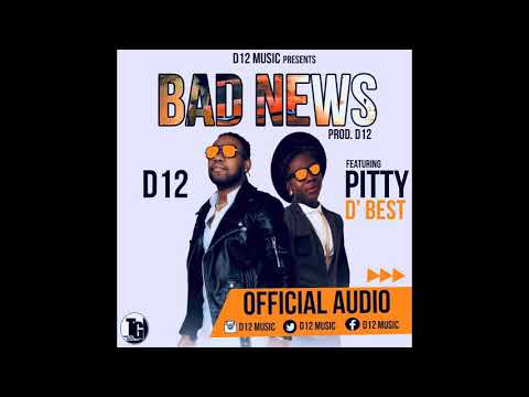 BAD NEWS (D12 ft PITTY D BEST) Official Audio
