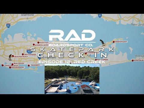 RAD BOARDSPORT CO. SKATEPARK CHECK-IN: RED CREEK (LONG ISLAND, NY)