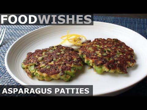 Fresh Asparagus Patties – Food Wishes