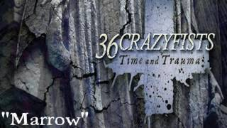 36 Crazyfists - Marrow (feat Stephanie Plate)