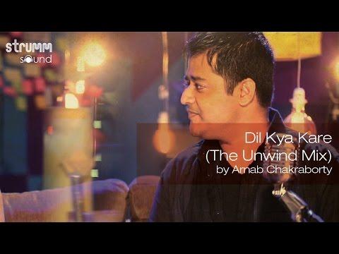 Dil kya kare jab kisi se remix song free download.
