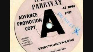 "Chubby Checker - "" Everythings Wrong """