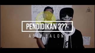 Gambar cover Asep Balon (Feat. Lain Puisi) - PENDIDIKAN??? [Official Lyric Video]