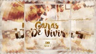 D.ozi Ft Ken-y - Ganas De Vivir     La Capital  Reggaeton 2016