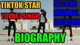 TikTok Star Yuvraj singh Biography || Second Michael Jackson Biography ||