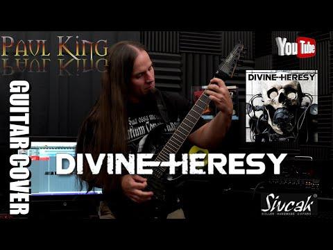 Paul King - Divine Heresy - Failed Creation [ Guitar Cover ] By: Paul KIng