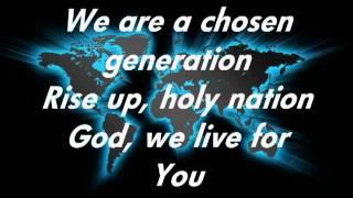 Chris Tomlin Chosen Generation with lyrics.m4v