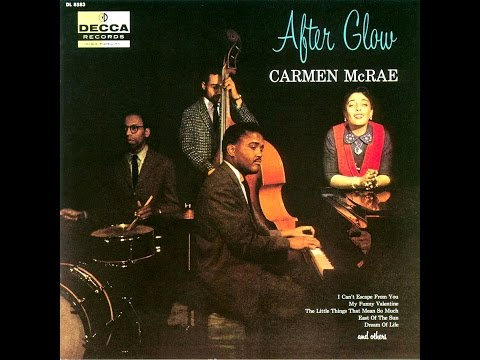 Carmen McRae with Ray Bryant Trio - My Funny Valentine