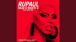 Read U Wrote U (Ellis Miah Mix) (feat. The Cast of RuPaul's Drag Race All Stars, Season 2)