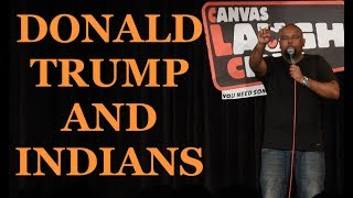 Donald Trump and Indians | Stand up Comedy by Nishant Tanwar