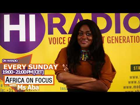 Ms.aba presents Africa on Focus on Hi-Radio