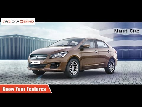 Know Your Maruti Suzuki Ciaz | Review of Features | CarDekho.com