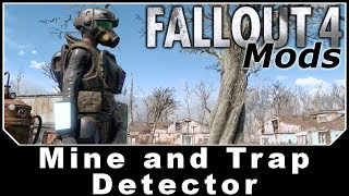 Fallout 4 Mods - Mine and Trap Detector