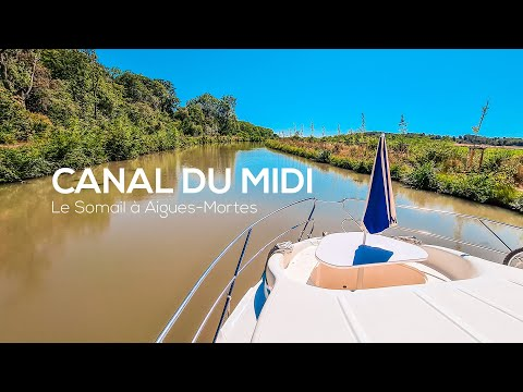 Le Canal du Midi - Le Somail à Aigues-Mortes