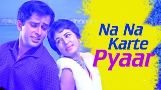 Na Na Karte Pyaar - Nanda - Evergreen Bollywood Hit Songs
