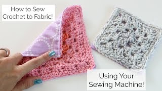 How To Sew Crochet To Fabric With A Sewing Machine