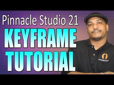 Pinnacle Studio 21 Ultimate | Keyframe Tutorial