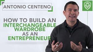 How to Build an Interchangeable Wardrobe as an Entrepreneur