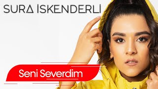 Sura İskəndərli   Seni Severdim (Audio)