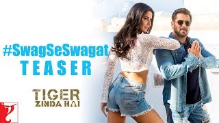 Swag Se Swagat Song - Official Teaser - Tiger Zinda Hai