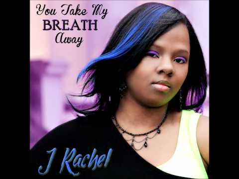 "J Rachel ""You Take My Breath Away"" produced by Lok Akim"