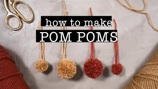 How To Make Perfect POM POMS (Quick & Easy DIY Tutorial)
