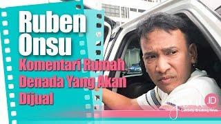 Komentar Ruben Onsu Soal Rumah Denada Yang Akan di Jual