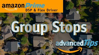 Managing Grouped Stops in the Amazon Flex App
