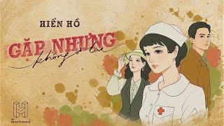 Gặp Nhưng Không Ở Lại - Hiền Hồ Ft. Vương Anh Tú | Comic Video